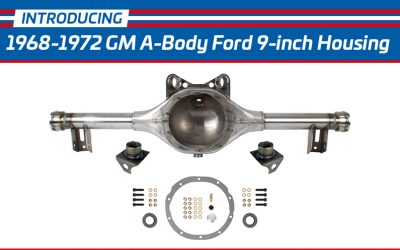 New Ford 9-inch housing for 1968-1972 GM A-body vehicles