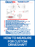 How to Measure for Custom Driveshaft